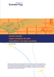 Policy Brief: Full fart framåt! Flygets betydelse för jobb, innovationer och lokal utvecklingskraft